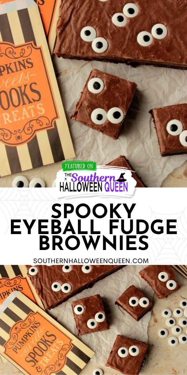 Spooky Eyeball Fudge Brownies - Super easy brownies with a fudge topping and candy eyes make up these Spooky Eyeball Fudge Brownies! via @southernhalloweenqueen