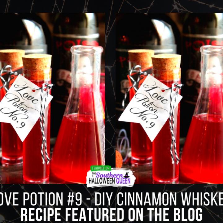 Love Potion #9 - DIY Cinnamon Whiskey